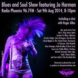 Blues and Soul Show feat. Jo Harman - 9th August 2014