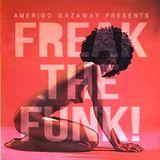Freak The Funk!