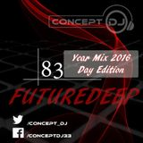 Concept - FutureDeep Vol. 083 [Year Mix 2016 Day Edition] (16.12.2016)
