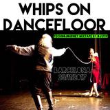 Whips on dancefloor