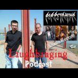 Laughbanging Podcast #47: Perpetratör studio report