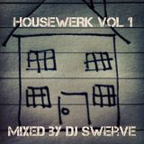 HOUSEWERK VOL 1 MIXED BY DJ SWERVE