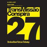27 Transmissao Conspira - radioZERO - 05-04-2006