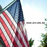 Miami_2019_Mini_Mix