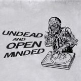 #1 - Undead & Open-Minded