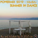 Powermix 2019 -T.B.D.N.- SUMMER IN DANCE -