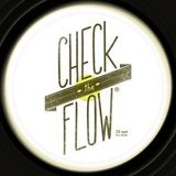 Check The Flow - 20/06/2013 - Feat. RCA Flacos