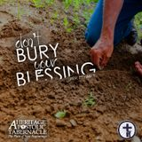 5-31-17 Don't Bury Your Blessing - Rev. Ty Harty