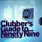 Ministry Of Sound-Clubbers Guide To Ninety Nine-Cd1-Judge jules
