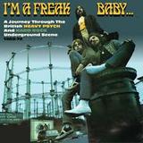 I'm A Freak, Baby!