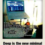 Deep Is The New Minimal #4