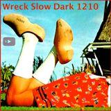 Wreck Slow Dark1 1210