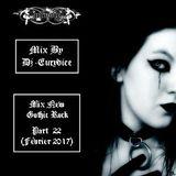 Mix New Gothic Rock (Part 22) By Dj-Eurydice (Février 2017)