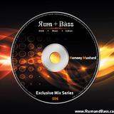 Honeey Mustard - Rum + Bass Exclusive Mix Series 006 - www.rumandbass.ca