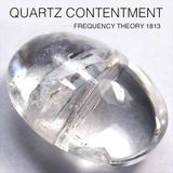 """Frequency Theory 1813 """"Quartz Contentment"""""""