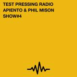 Test Pressing Radio / #4 / Apiento & Phil Mison