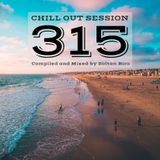 Chill Out Session 315