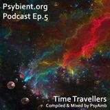 Psybient.org podcast [ep 05] Time Travellers - Mixed by PsyAmb