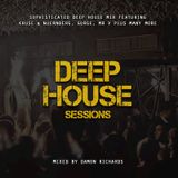 Deep House Sessions 2018 Mixed By Damon Richards (Deep House 2018) (Deep House Mix 2018)