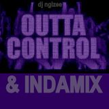 Outta Control & indamix