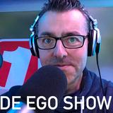 De Ego Show van 11 Mei 2018