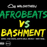 Afrobeats vs Bashment