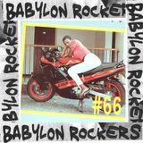 Babylon Rockers #66 -  Special Digital Loverz Rock
