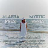Alaera - Mystic Waves 12 (25.08.2018)