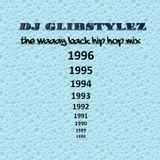 DJ GlibStylez - The Waaay Back Old School Hip Hop Mix