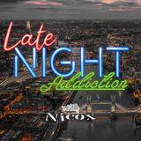 Nicox - Late Night Addiction (E06 - The White Island / January 2020)