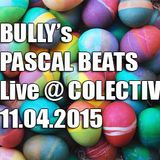 Bully's Pascal Beats @ Colectiv - live mix - 11.04.2015