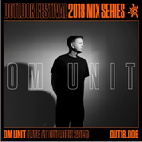Om Unit - Outlook Festival 2015 Void Stage Closing DJ Set