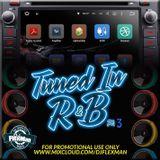 TUNED IN R&B PT. 5 (NEW R&B)