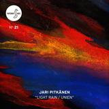 Different Note Nº21: Jari Pitkänen - Light Rain / Unien