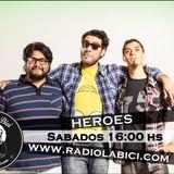 Héroes 19-07-14 en Radio LaBici