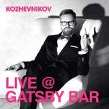 LIVE @ GATSBY BAR 24.12.16 BY KOZHEVNIKOV