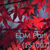 EDM Party - 151007