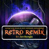 The Retro Remix #7 with Jon Bongly - U & I Radio Show