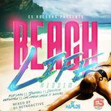 Beach Life Riddim Mix [E5 Records] July 2014