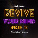 Revive Your Mind Episode 13