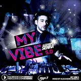 Alexandre Senra - My Vibe 5