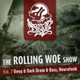 The Rolling Woe Show Vol. 7