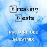 Breaking Beats Phuture Dee Guestmix