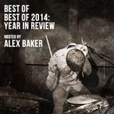 Best of Best of 2014: Alex's Year In Review