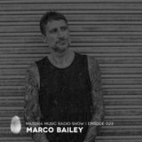 MATERIA Music Radio Show 023 with Marco Bailey