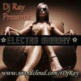 Electro Monday  4 14 14