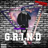 StreetVybz Presents Rise Up And G.R.I.N.D Mix