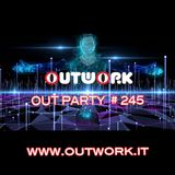 Outwork - Out Party #245