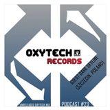 Unreleased Oxytech Mix (Podcast #23) Guest Mix By Dark Skyline