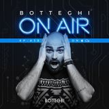 """Botteghi presents """"Botteghi ON AIR"""" - Episode 12"""